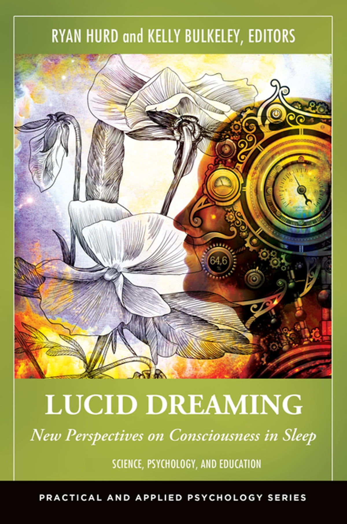 Lucid Dreaming: New Perspectives on Consciousness in Sleep [2 volumes]  ebook by - Rakuten Kobo