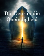 Die Deur in die Oneindigheid - The Door to Infinity, Afrikaans edition ebook by Edmond Hamilton