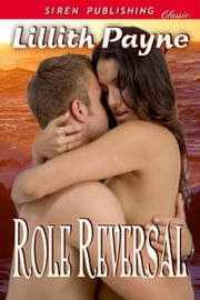 Role Reversal ebook by Lillith Payne