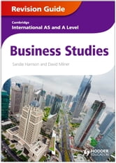 Cambridge International AS and A Level Business Studies Revision Guide ebook by Sandie Harrison,David Milner