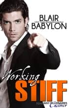 Working Stiff - Runaway Billionaires:, Casimir ebook by Blair Babylon