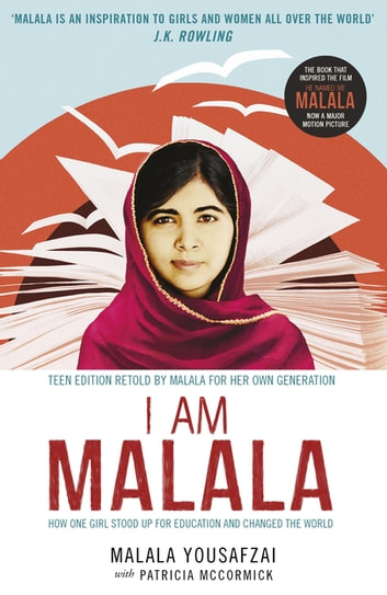 I Am Malala - How One Girl Stood Up for Education and Changed the World ebook by Malala Yousafzai,Patricia McCormick