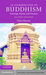 An Introduction to Buddhism - Teachings, History and Practices ebook by Peter Harvey