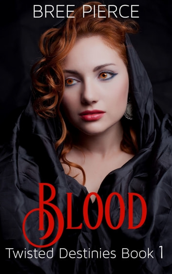 Blood ebook by Bree Pierce