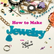 How to Make Jewelry with Tatty Devine ebook by Harriet Vine,Rosie Wolfenden