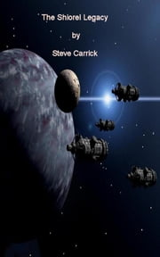 The Shiorel Legacy ebook by Steve Carrick