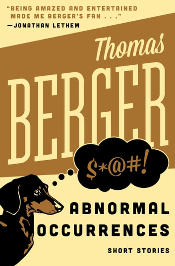 Abnormal Occurrences - Short Stories ebook by Thomas Berger
