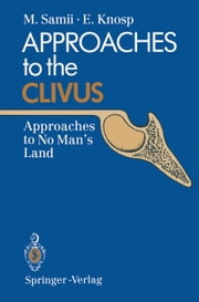 Approaches to the Clivus - Approaches to No Man's Land ebook by Madjid Samii,Engelbert Knosp