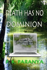 Death Has No Dominion ebook by P. K. Paranya