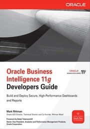 Oracle Business Intelligence 11g Developers Guide ebook by Mark Rittman