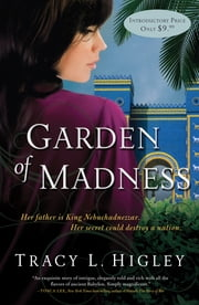 Garden of Madness ebook by Tracy L. Higley