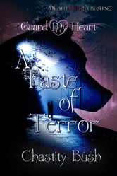 A Taste of Terror ebook by Chastity Bush