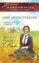 Second Chance Bride (Mills & Boon Historical) ebook by Jane Myers Perrine