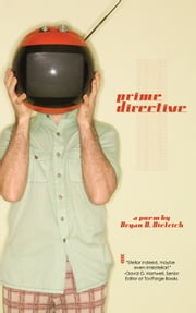 Prime Directive ebook by Bryan D. Dietrich