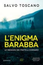 L'enigma Barabba ebook by Salvo Toscano