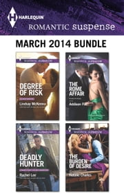 Harlequin Romantic Suspense March 2014 Bundle - An Anthology ebook by Lindsay McKenna, Rachel Lee, Addison Fox,...