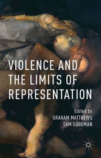 Violence and the Limits of Representation ebook by