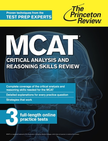 MCAT Critical Analysis and Reasoning Skills Review - New for MCAT 2015 ebook by The Princeton Review