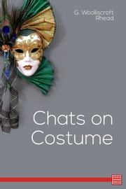 Chats on Costume ebook by Kobo.Web.Store.Products.Fields.ContributorFieldViewModel