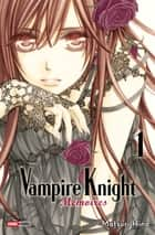 Vampire Knight mémoires T01 ebook by Matsuri Hino