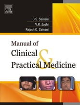 Manual of Clinical and Practical Medicine ebook by G. S. Sainani