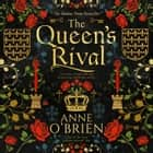 The Queen's Rival audiobook by