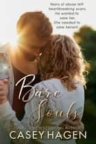 Bare Souls ebook by Casey Hagen
