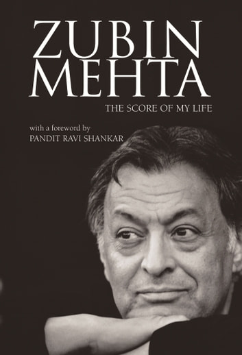 Zubin Mehta - The Score of My Life ebook by Zubin Mehta