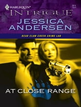 At Close Range ebook by Jessica Andersen