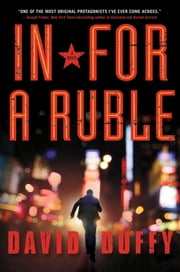 In for a Ruble ebook by David Duffy
