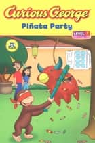Sammy spiders first book of jewish holidays ebook by sylvia a curious george pinata party cgtv read aloud ebook by h a rey fandeluxe Document