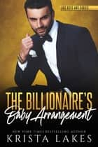 The Billionaire's Baby Arrangement ebook by