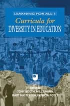 Curricula for Diversity in Education ebook by Tony Booth, Mary Masterton, Patricia Potts,...