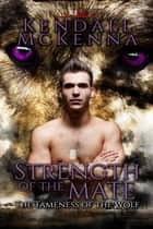 Strength of the Mate ebook by