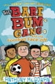 Anthony McGowan所著的The Bare Bum Gang and the Football Face-Off 電子書