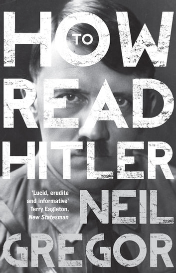 How To Read Hitler eBook by Neil Gregor