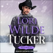 Tucker audiobook by Lori Wilde