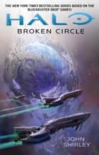Broken Circle ebook by John Shirley