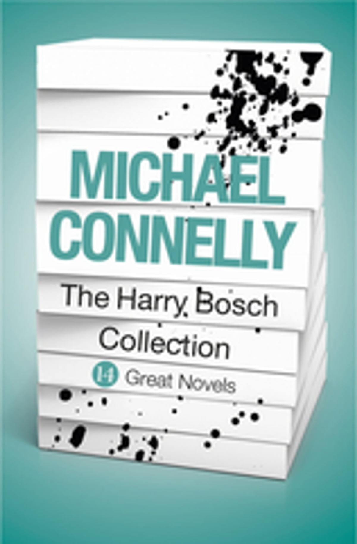 Michael Connelly  The Harry Bosch Collection (ebook) Ebook By Michael  Connelly  9781409138907  Rakuten Kobo