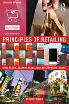Principles of Retailing ebook by John Fernie, Suzanne Fernie, Christopher Moore