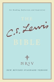The C. S. Lewis Bible ebook by C. S. Lewis