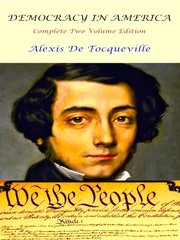 Democracy In America ebook by Alexis de Tocqueville