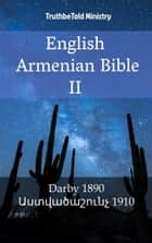 English Armenian Bible II - Darby 1890 - Աստվածաշունչ 1910 ebook by Joern Andre Halseth, TruthBeTold Ministry, John Nelson Darby