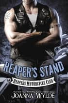 Reaper's Stand ebook by Joanna Wylde