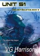 Unit 51 ebook by V.G. Harrison