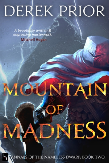 Mountain of Madness - Soldier, Outlaw, Hero, King 電子書 by Derek Prior