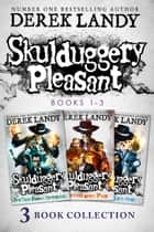 Skulduggery Pleasant: Books 1 – 3: The Faceless Ones Trilogy: Skulduggery Pleasant, Playing with Fire, The Faceless Ones ebook by Derek Landy