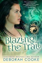 Blazing the Trail 電子書 by Deborah Cooke