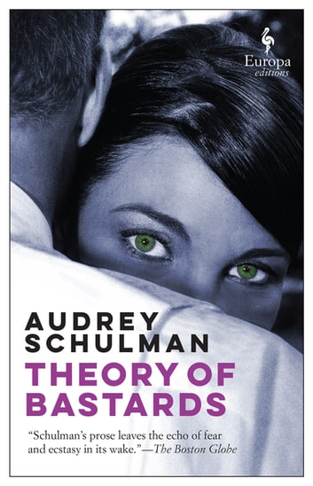 Theory of Bastards ebook by Schulman