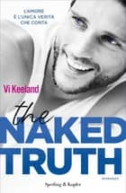 The naked truth (versione italiana) ebook by Vi Keeland